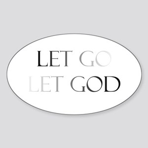 Let Go and Let God Oval Sticker