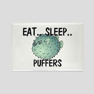 Eat ... Sleep ... PUFFERS Rectangle Magnet