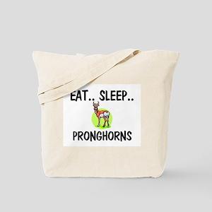 Eat ... Sleep ... PRONGHORNS Tote Bag