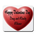 Whiners Valentine Mousepad