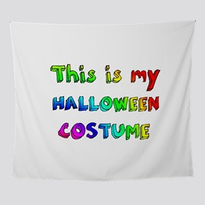 This is my Halloween Costume Wall Tapestry