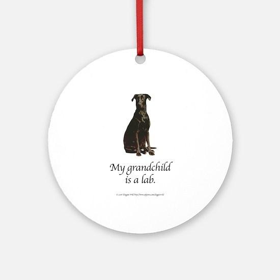 My Grandchild is a Lab Ornament (Round)