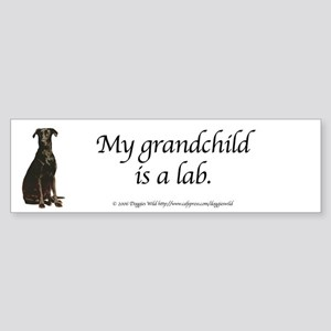 My Grandchild is a Lab Bumper Sticker