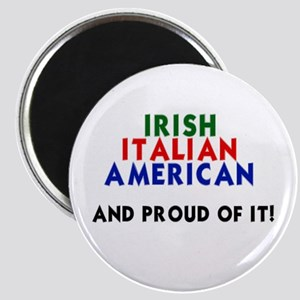 Irish-Italian-American...and Magnet