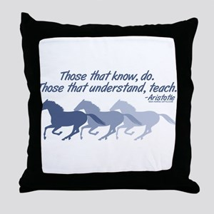 Those that understand, teach Throw Pillow