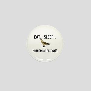 Eat ... Sleep ... PEREGRINE FALCONS Mini Button