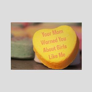 Mom Warned You (Girl) Rectangle Magnet