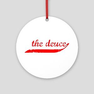 The Deuce!!! Ornament (Round)