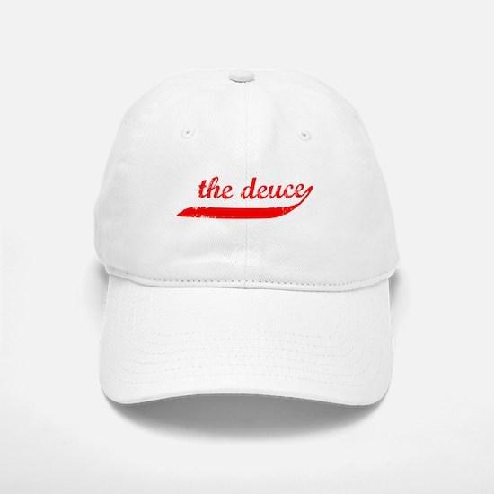 The Deuce!!! Cap