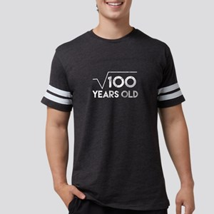 Square Root Of 100 Years Old Math Nerd Ner T-Shirt
