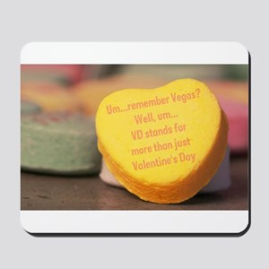 VD more than Valentine's Day Mousepad