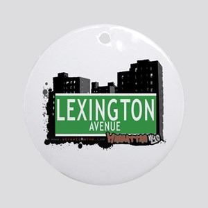 LEXINGTON AVENUE, MANHATTAN, NYC Ornament (Round)