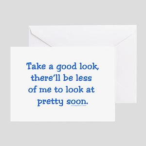 Take a Good Look Greeting Card