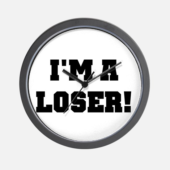 I'm a Loser Wall Clock
