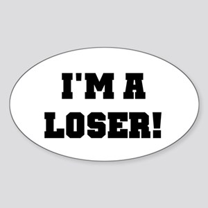I'm a Loser Oval Sticker