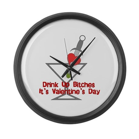 Drink Up Bitches Large Wall Clock