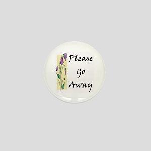 Please Go Away Mini Button