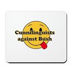 Cunnilinguists against Bush Mousepad