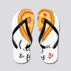 i love you to pizzas Flip Flops