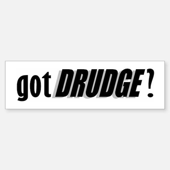 got DRUDGE? Bumper Bumper Bumper Sticker