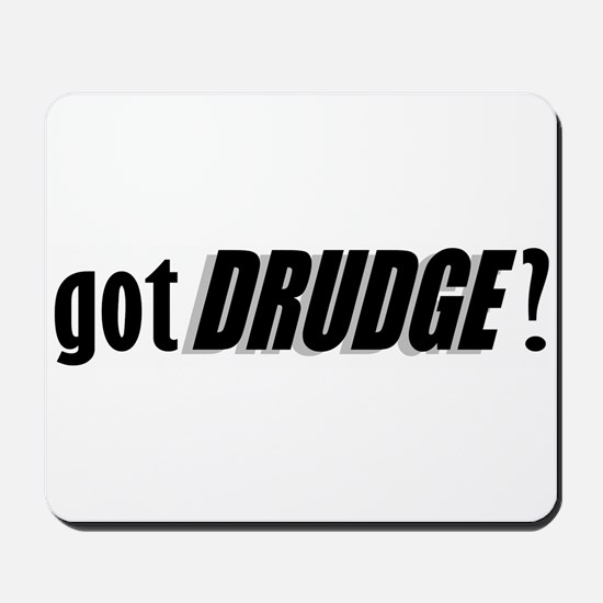 got DRUDGE? Mousepad