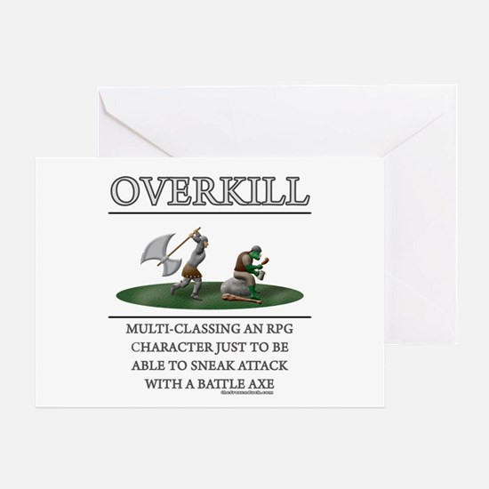 Overkill Greeting Card