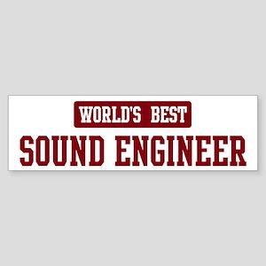 Worlds best Sound Engineer Bumper Sticker