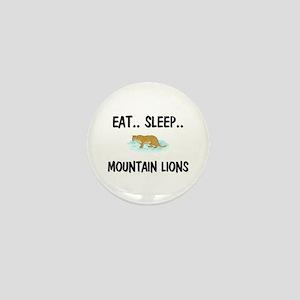 Eat ... Sleep ... MOUNTAIN LIONS Mini Button