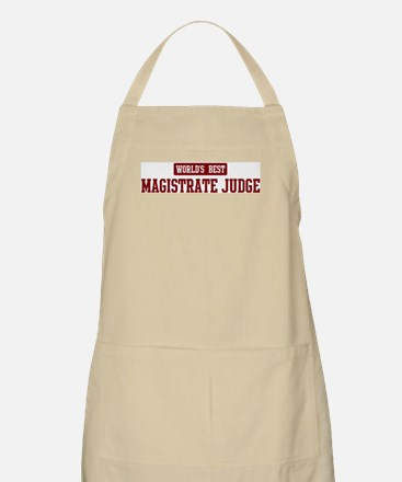 Worlds best Magistrate Judge BBQ Apron