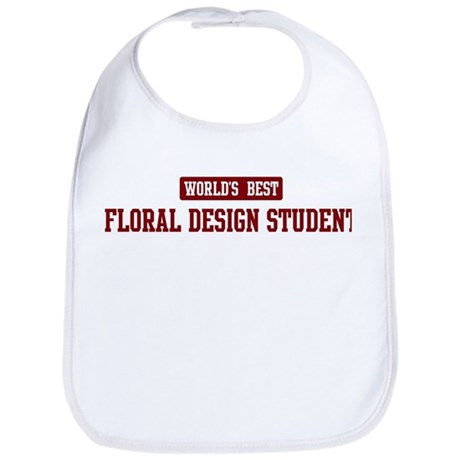 Worlds best Floral Design Stu Bib