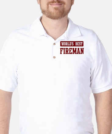 Worlds best Fireman Golf Shirt