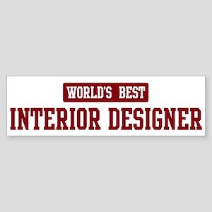 Worlds best Interior Designer Bumper Sticker