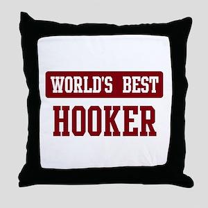 Worlds best Hooker Throw Pillow