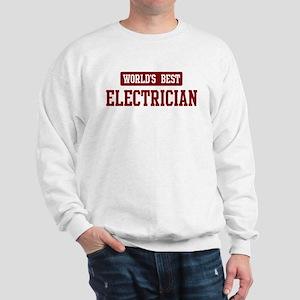 Worlds best Electrician Sweatshirt