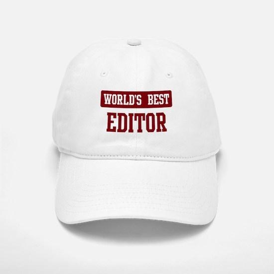 Worlds best Editor Baseball Baseball Cap