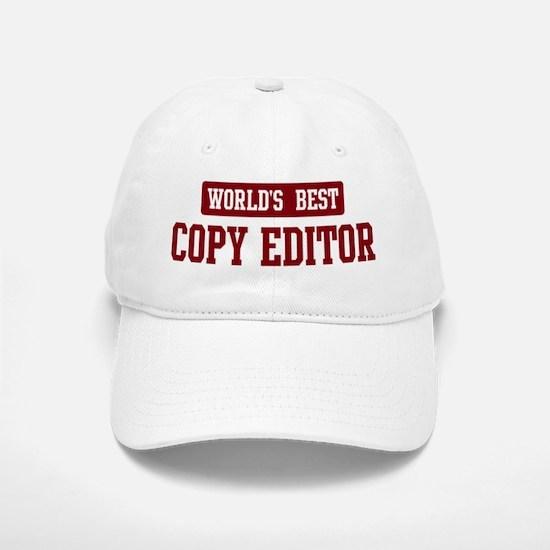 Worlds best Copy Editor Baseball Baseball Cap