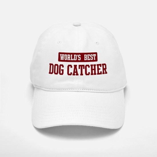 Worlds best Dog Catcher Baseball Baseball Cap