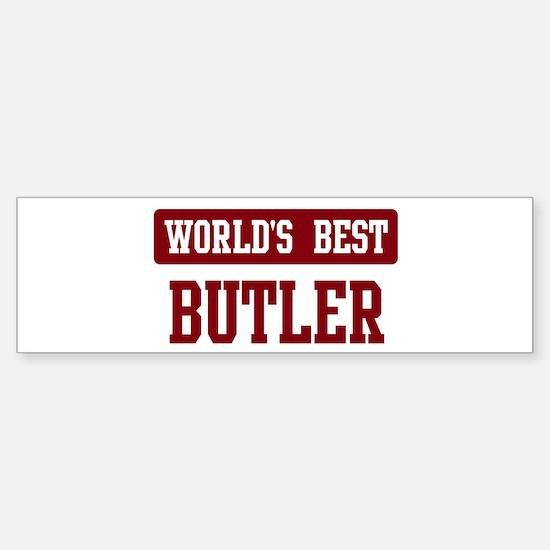 Worlds best Butler Bumper Bumper Bumper Sticker