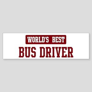 Worlds best Bus Driver Bumper Sticker
