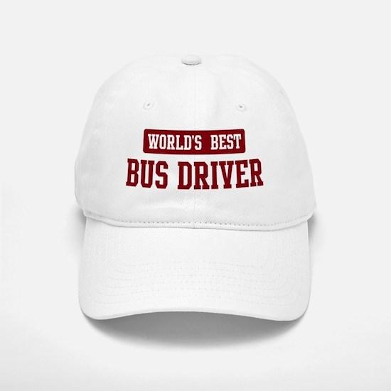 Worlds best Bus Driver Baseball Baseball Cap