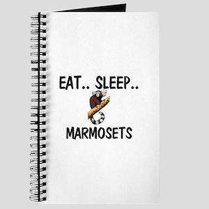 Eat ... Sleep ... MARMOSETS Journal