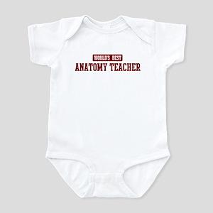 Worlds best Anatomy Teacher Infant Bodysuit