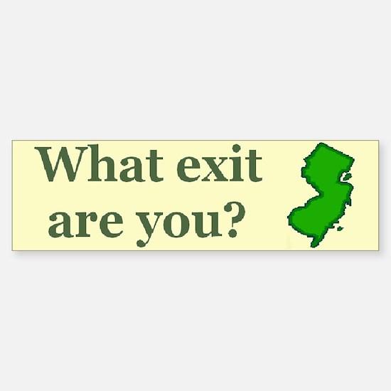 What exit are you? Bumper Bumper Bumper Sticker