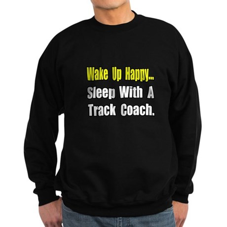 """..Sleep w/ Track Coach"" Sweatshirt (dark)"