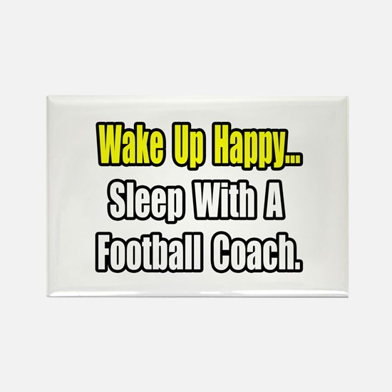 """Sleep w/ Football Coach"" Rectangle Magnet"