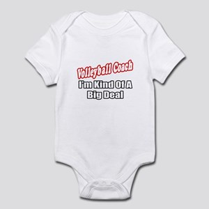 """Volleyball Coach..Big Deal"" Infant Bodysuit"