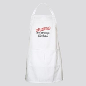 """Volleyball Coach..Big Deal"" BBQ Apron"
