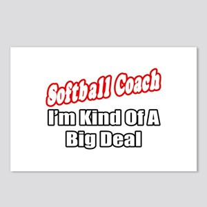 """Softball Coach..Big Deal"" Postcards (Package of 8"