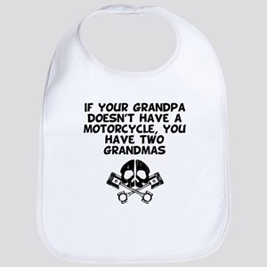 If Your Grandpa Doesnt Have A Motorcycle You Have