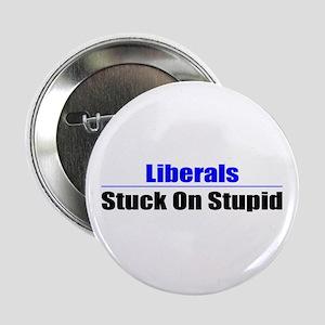 Stuck On Stupid Button